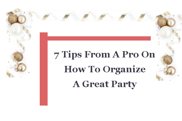 how-to-organize-a-great-party